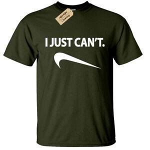I-Just-Can-039-t-Mens-Funny-T-Shirt-S-5XL-joke-lazy-novelty-humor-gift-slogan