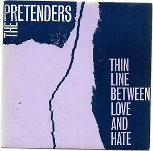 PRETENDERS-THIN-LINE-BETWEEN-LOVE-AND-HATE-7-034-VINYL-PS
