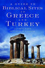 A Guide to Biblical Sites in Greece and Turkey by Clyde E. Fant, Mitchell G. Reddish (Paperback, 2003)