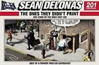 Sean Delonas: The Ones They Didn't Print and Some of the Ones They Did: 201 Cartoons by Sean Delonas (Hardback, 2015)