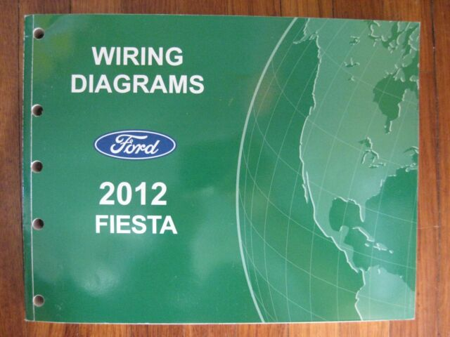 2012 Ford Fiesta Electrical Wiring Diagram Service Shop