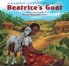 Beatrice's Goat by Page McBrier 9780689824609 Hardback 2001