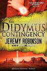 The Didymus Contingency (Origins Edition) by Jeremy Robinson (Paperback / softback, 2011)