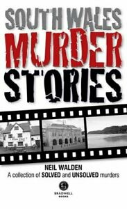 South-Wales-Murder-Stories-Recalling-the-Events-of-Some-of-S-New-Paperback-Book