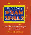 The Little Book of Exam Skills by Kate Brookes (Paperback, 2001)