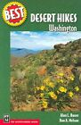 Best Desert Hikes, Washington by Alan L Bauer, Dan A Nelson (Paperback / softback, 2004)