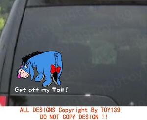 Get off my tail eeyore disney vinyl funny car wall Getting stickers off glass