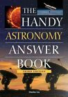 The Handy Astronomy Answer Book 9781578594191 Paperback P H