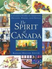 The Spirit of Canada: Canada's Story in Legends, Fiction, Poems, and S-ExLibrary