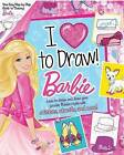 Barbie: I Love to Draw! by Sfi Readerlink Dist (Paperback / softback, 2015)