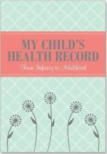 My Child's Health Record (Children's Medical Record) : From Infancy to Adulthood (2013, Paperback)