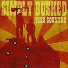This Country (aus) 0602547497970 by Simply Bushed CD
