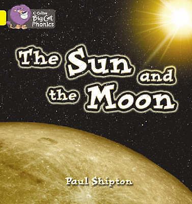 """1 of 1 - """"VERY GOOD"""" Collins Big Cat, Shipton, Paul, The Sun and the Moon: Band 03/Yellow"""