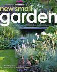 New Small Garden: Inspiration for Modern, Sustainable Spaces by Maayke De Ridder, Noel Kingsbury (Hardback, 2016)
