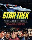Star Trek: Volume 1: The Classic UK Comics by Mike Noble, Rich Handley, Jim Baikie, Harry Lindfield (Hardback, 2016)