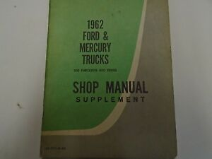 1962-Ford-Mercury-Trucks-100-800-Series-Service-Shop-Repair-Manual-Supplement-62