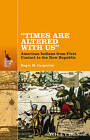 Times are Altered with Us: American Indians from Contact to the New Republic by Roger M. Carpenter (Paperback, 2015)