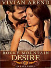 Rocky Mountain Desire by Vivian Arend (CD-Audio, 2013)