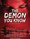The Demon You Know by Kate Reading 9781452633398 Cd-audio 2011