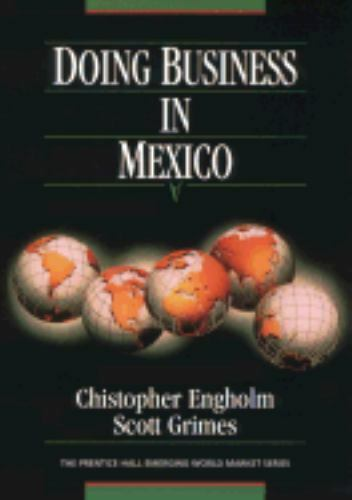 Doing Business in Mexico by Christopher Engholm
