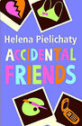 Accidental Friends by Helena Pielichaty (Paperback, 2008)