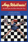 Hey, Waitress!: The USA from the Other Side of the Tray by Alison Owings (Paperback, 2004)