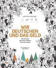 Wir Deutschen und das Geld von Christoph Drösser (2016, Taschenbuch)