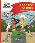 Reading Planet - Feed the Animals - Red B: Comet Street Kids by Adam Guillain, Charlotte Guillain (Paperback, 2016)