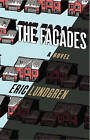 The Facades by Eric Lundgren (Hardback, 2013)