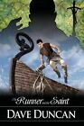 The Runner and the Saint by Dave Duncan (Paperback / softback, 2014)