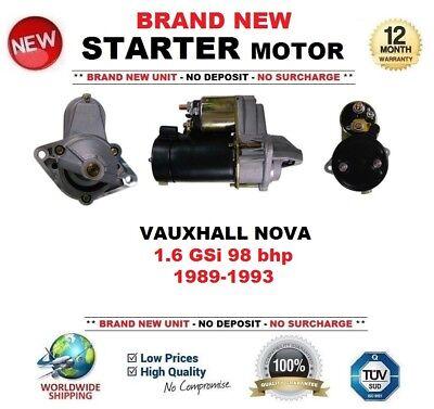Vauxhall Nova 1.6 GSI Petrol Starter Motor 1989-1993 *BRAND NEW UNIT*