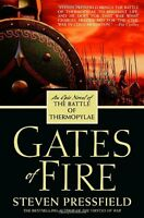 Gates Of Fire: An Epic Novel Of The Battle Of Thermopylae By Steven Pressfield, on sale