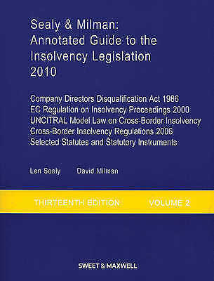 Sealy & Milman: Annotated Guide to the Insolvency Legislation Volume 2 by Milma