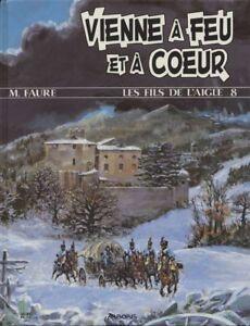 BD-occasion-Fils-de-l-039-Aigle-Les-Vienne-a-Feu-et-a-Coeur-Arboris