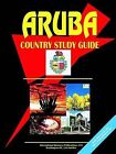 Aruba Country Study Guide by International Business Publications, USA (Paperback / softback, 2006)
