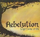 Bright Side of Life 0020286136224 by Rebelution CD