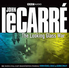 The Looking Glass War by John Le Carre (CD-Audio, 2009)
