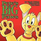 Pete's Big Paws by Cindy Richter (Paperback / softback, 2011)
