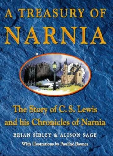 1 of 1 - A Treasury of Narnia By Brian Sibley, Alison Sage, Pauline Baynes