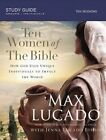 Ten Women of the Bible: How God Raised Up Unique Individuals to Impact the World by Jenna Lucado Bishop, Max Lucado (Paperback, 2016)