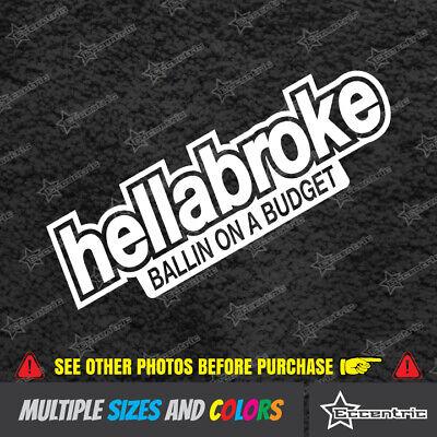 2x HELLA BROKE sticker funny vinyl decal jdm white