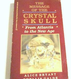 The-Message-of-the-CRYSTAL-SKULL-From-ATLANTIS-to-the-New-Age-Llewellyn-039-s-New
