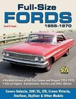 Full Size Fords 1955-1970 by David W Temple (Paperback / softback, 2010)