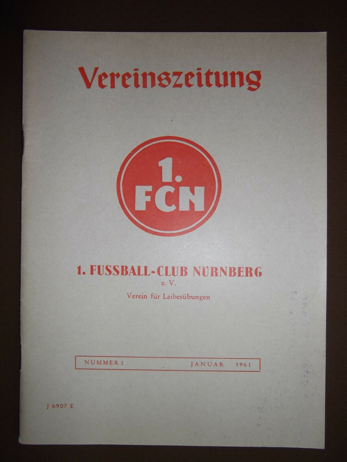 1. FC Nürnberg Vereinszeitung Jahrgang 1961 Jan. - Dez.