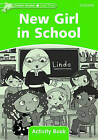 Dolphin Readers Level 3: New Girl in School Activity Book by Oxford University Press (Paperback, 2006)