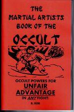 THE MARTIAL ARTS BOOK OF THE OCCULT karate kung fu ju jitsu boxing grappling