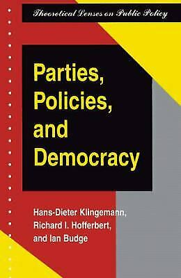 Parties, Policies, and Democracy by Klingemann, Hans-Dieter -ExLibrary
