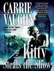 Kitty Steals the Show by Carrie Vaughn (CD-Audio, 2012)