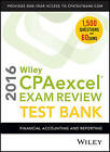 Wiley CPAexcel Exam Review 2016 Test Bank: Financial Accounting and Reporting by O. Ray Whittington (Paperback, 2016)