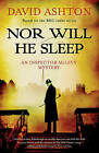 Nor Will He Sleep: An Inspector McLevy Mystery by David Ashton (Paperback, 2013)